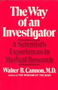 The Way of an Investigator: A Scientist's Experiences in Medical Research